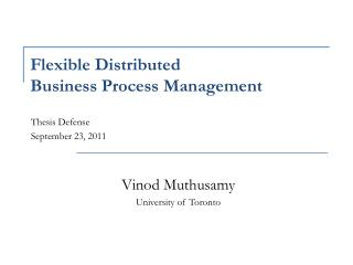 Flexible Distributed Business Process Management