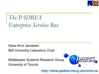 The PADRES  Enterprise Services Bus
