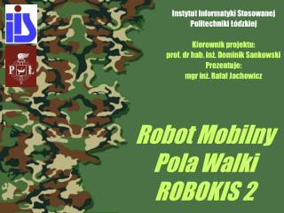 Robot Mobilny Pola Walki ROBOKIS 2