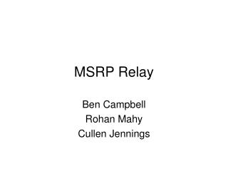 MSRP Relay