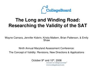 The Long and Winding Road: Researching the Validity of the SAT