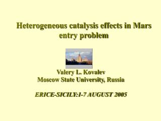 Heterogeneous catalysis effects in Mars entry problem