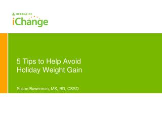 5 Tips to Help Avoid Holiday Weight Gain