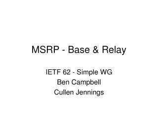 MSRP - Base & Relay