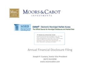 Annual Financial Disclosure Filing Joseph P. Cuetara, Senior Vice President (617) 314-0258
