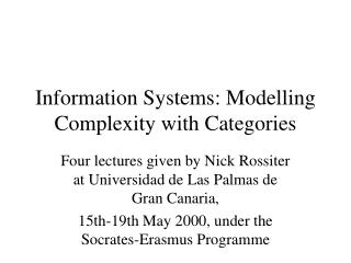 Information Systems: Modelling Complexity with Categories