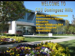 WELCOME TO  CSU Dominguez Hills