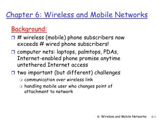 Chapter 6: Wireless and Mobile Networks