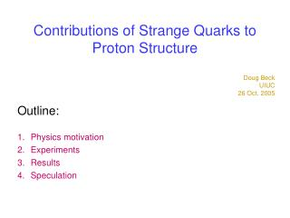 Contributions of Strange Quarks to  Proton Structure
