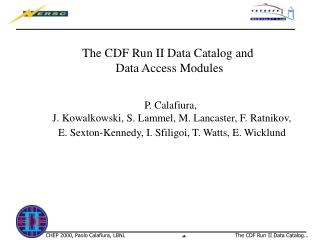 The CDF Run II Data Catalog and  Data Access Modules
