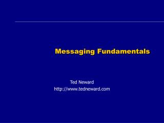 Messaging Fundamentals