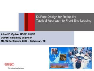 DuPont Design for Reliability  Tactical Approach to Front End Loading