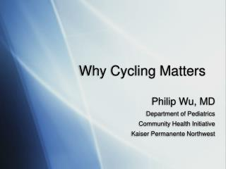 Why Cycling Matters