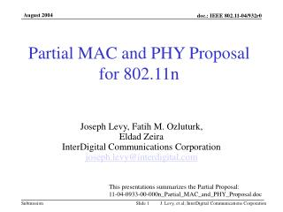 Partial MAC and PHY Proposal for 802.11n