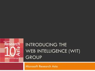Introducing the  Web Intelligence (WIT) Group