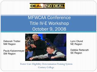 MFWCAA Conference Title IV-E Workshop October 9, 2008