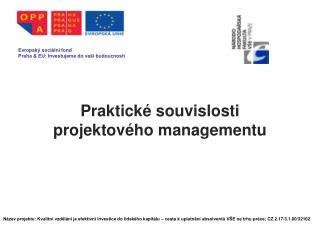 Praktické  souvislosti  projektového managementu