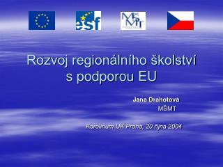Rozvoj regionálního školství  s podporou EU