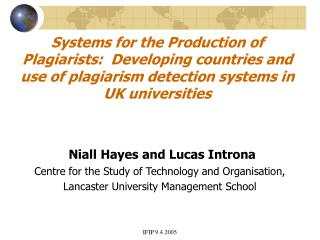 Systems for the Production of Plagiarists:  Developing countries and use of plagiarism detection systems in UK universit