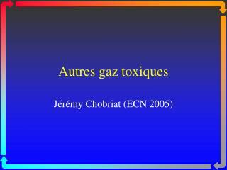 Autres gaz toxiques