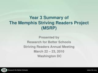 Year 3 Summary of The Memphis Striving Readers Project (MSRP)