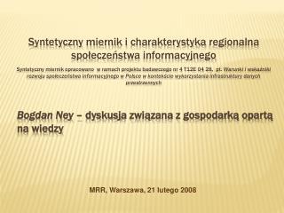 S yntetyczny miernik i charakterystyka regionalna spo ł ecze ństwa  informacyjnego