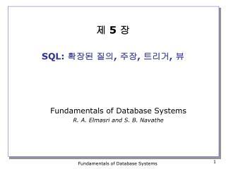 제  5  장 SQL:  확장된 질의 ,  주장 ,  트리거 ,  뷰
