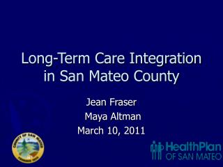 Long-Term Care Integration in San Mateo County