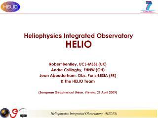 Heliophysics  Integrated Observatory HELIO