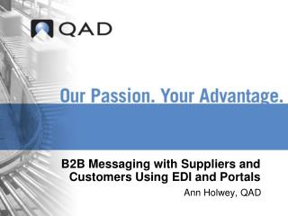 B2B Messaging with Suppliers and Customers Using EDI and Portals