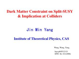 Dark Matter Constraint on Split-SUSY               & Implication at Colliders