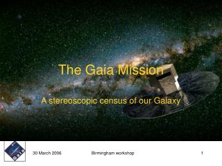 The Gaia Mission