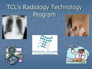 TCL's Radiology Technology Program