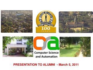 PRESENTATION TO ALUMNI  - March 5, 2011
