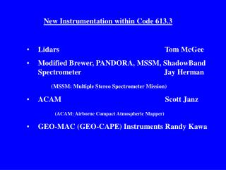 New Instrumentation within Code 613.3