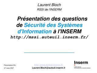 Laurent Bloch RSSI de l'INSERM