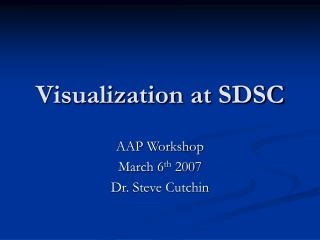 Visualization at SDSC