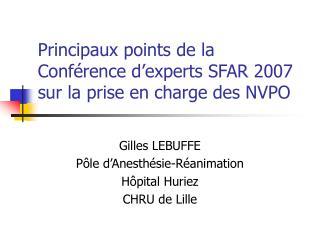 Principaux points de la Conf rence d experts SFAR 2007 sur la prise en charge des NVPO