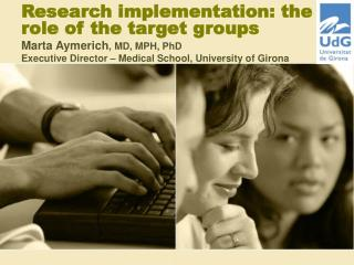 Research implementation: the role of the target groups