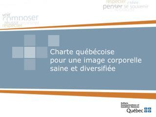 Charte québécoise pour une image corporelle saine et diversifiée