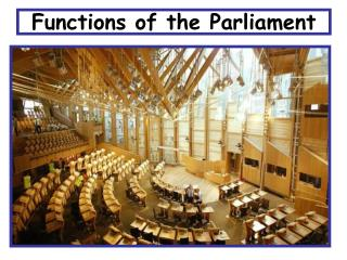 Functions of the Parliament