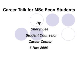 Career Talk for MSc Econ Students