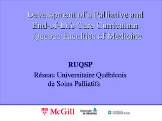 Development of a Palliative and End-of-Life Care Curriculum     Quebec Faculties of Medicine