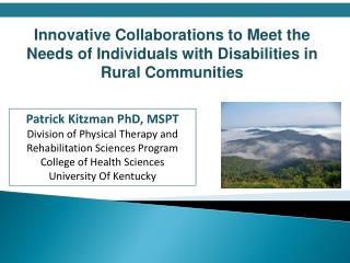 Innovative Collaborations to Meet the Needs of Individuals with Disabilities in Rural Communities