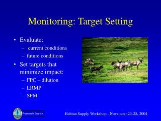 Monitoring: Target Setting