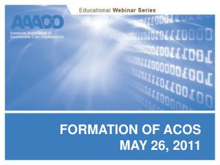 Formation of acoS May 26, 2011
