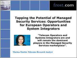 Marina Martin: Telecoms Research Analyst