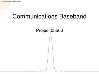 Communications Baseband