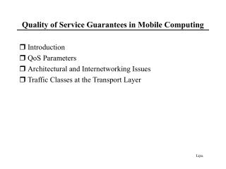 Quality of Service Guarantees in Mobile Computing