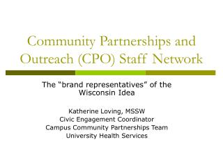 Community Partnerships and Outreach (CPO) Staff Network